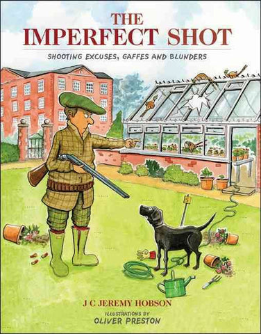 The Imperfect Shot - J C Jeremy Hobson