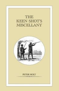 The Keen Shots Miscellany - Peter Holt