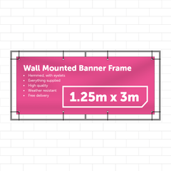 1.25m x 3m Wall Mounted Banner - Outdoor Banner Stand - UK Banner Printing - 1