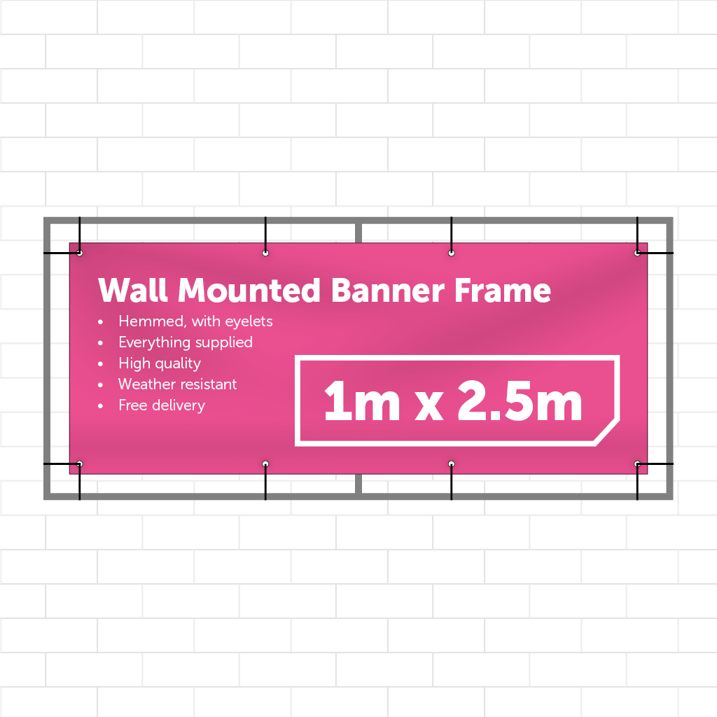 1m x 2.5m Wall Mounted Banner - Outdoor Banner Stand - UK Banner Printing - 1