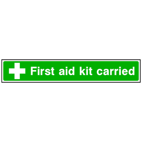 First Aid Kit Carried Sign
