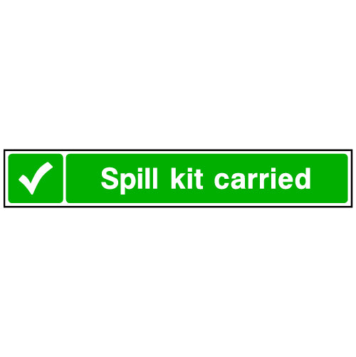 Spill Kit Carried Sign