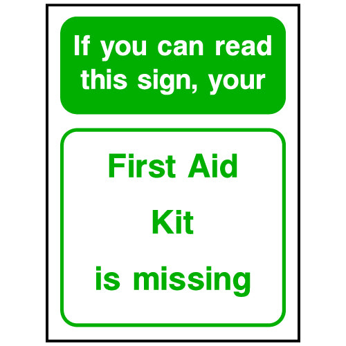 First Aid Kit Missing Sign