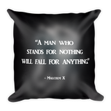 Stands for Something Pillow (Malcolm X )