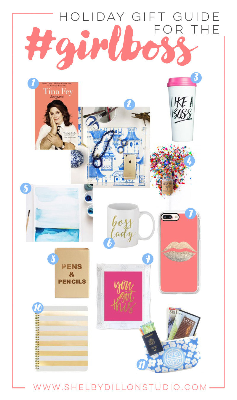 Holiday Gift Guide - #GirlBoss Edition
