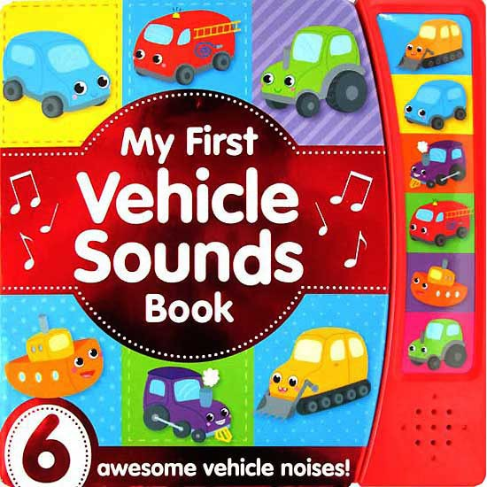 My First Vehicle Sounds Book - Children Store Co.