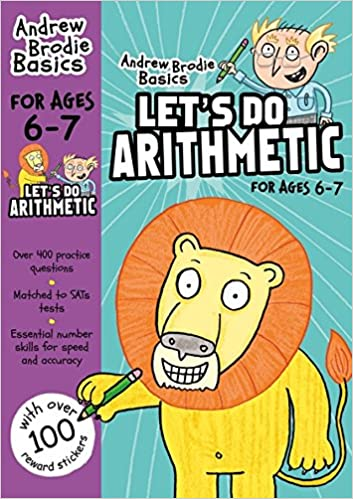 Andrew Brodie Lets Do Arithmetic KS1 Ages 6-7 Brand New!!!! - Children Store Co.
