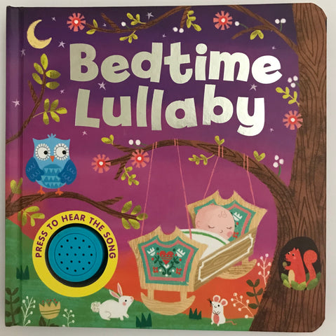 Baby/Kids Sound book Bed Time Lullaby hardback NEW!!!