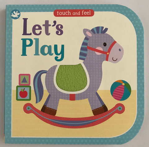 Lets Play Touch & Feel Hardback book - Children Store Co.