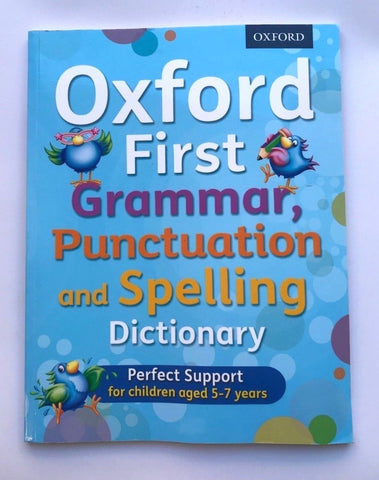 Oxford First Grammar, Punctuation and spelling Dictionary KS1 Ages 5+ - Children Store Co.