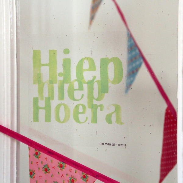 Hiep Hiep Hoera - Sticky Quote