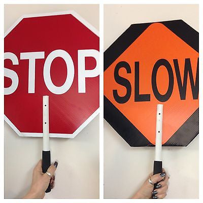 ST-SL Paddle Sign 18 In Stop/Slow STOP / SLOW PLASTIC SIGN WITH HANDLE NEW 18""