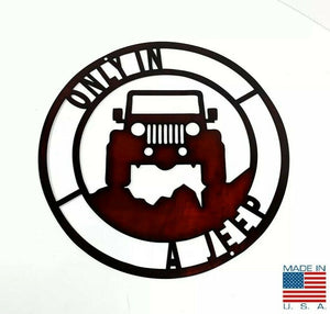 "Only In A Jeep Off Road Laser Cut Metal Sign - Black / Red (14"" Diameter)"