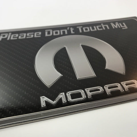 Image of Black Mopar Dash Plaque (Carbon Fiber Look For Car Shows) Please Don't Touch - R&W Speed Shop