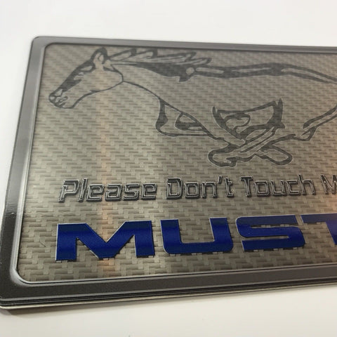 Please Don't Touch My Mustang Sign - Carbon Fiber Dash Plaque for Car Shows - Close up