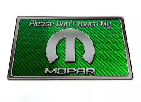 "Image of Dash Plaque Sign ""Please Don't Touch My Mopar"" - Green Carbon Fiber-Live Fast Supply Company"
