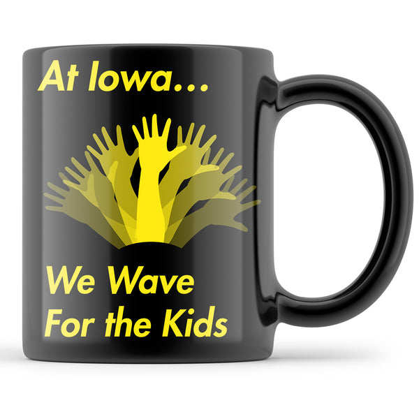 At Iowa We Wave For the Kids Mug