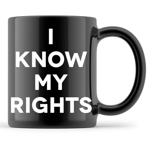 Kaepernick Mug I Know My Rights Coffee Cup Black Lives Matter Drinkware Black Lives Rights Equality Mugs