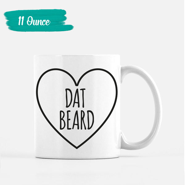 Dat Beard Mugs