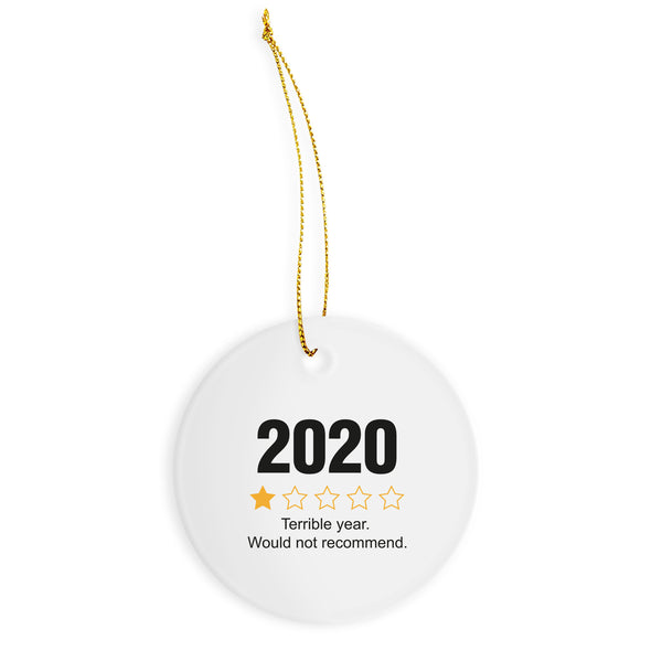 2020 Would Not Recommend Ornament 2020 Rating Christmas Ornament 2020 Review Ornament