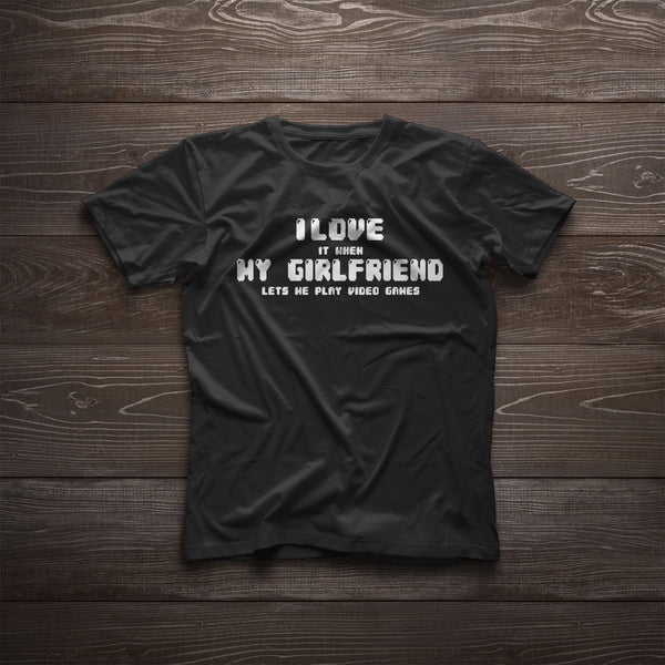 Boyfriend Gift Gamer Shirt for Him Cute Valentines Day Gift - I Love It When My Girlfriend Lets Me Play Video Games Clothing Boyfriend Shirt