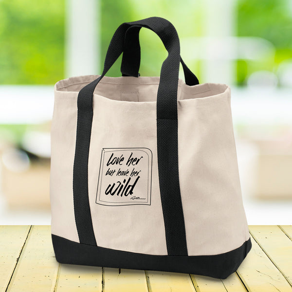 Love Her But Leave Her Wild Shopping Tote