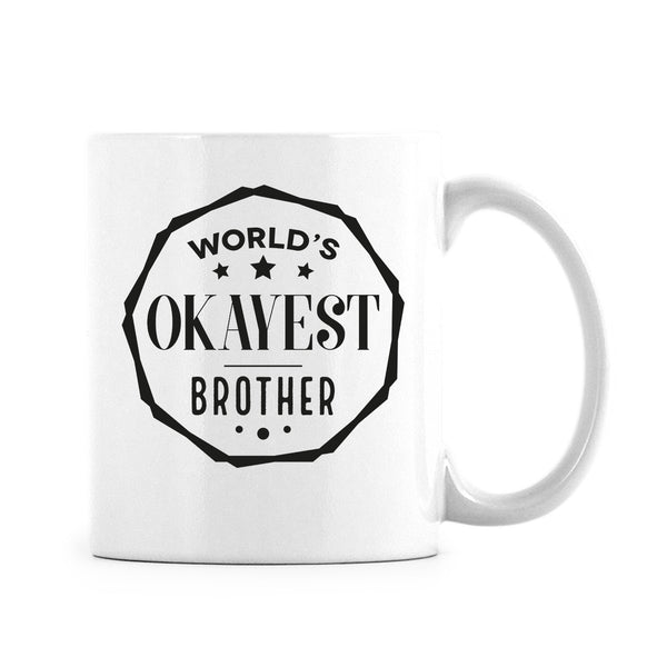 Worlds Okeyest Brother Mug