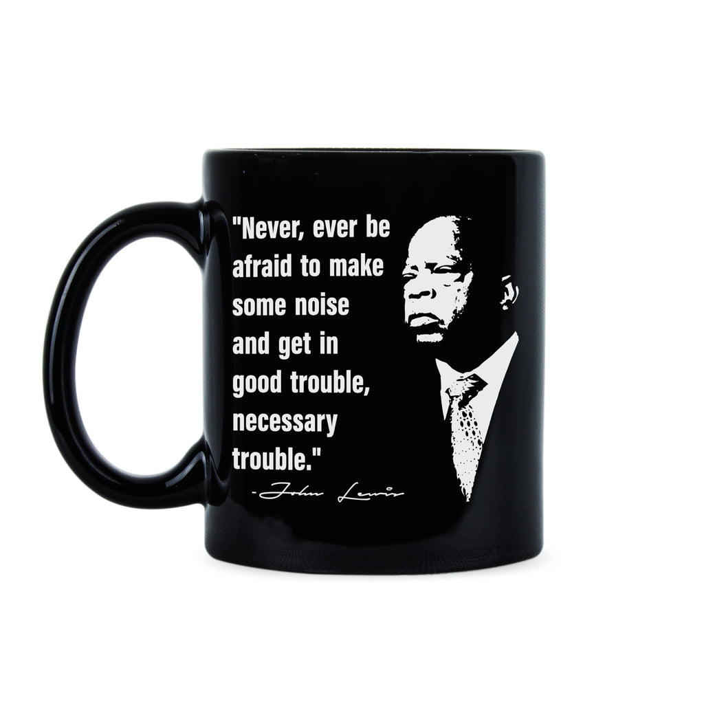 John Lewis Mug John Lewis Quote Coffee Mug
