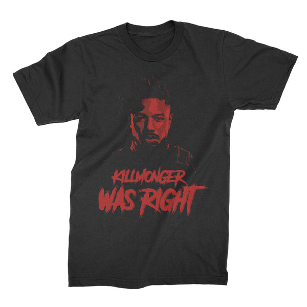 Killmonger Was Right Shirt