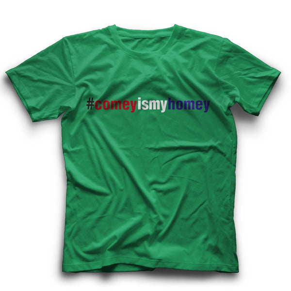 Comeyismyhomey color T-Shirt