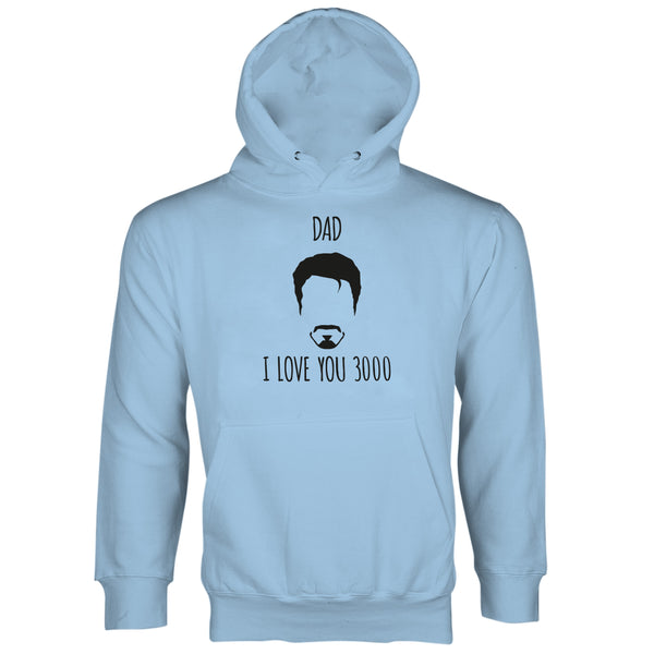 Dad I Love You 3000 Hoodie Dad Love You 3000 Iron Man Hoodie