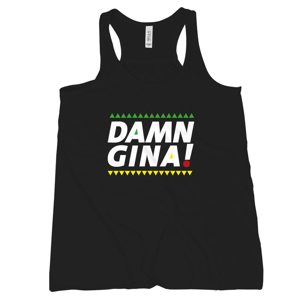 Damn Gina Tank Top Cause Im a Lady 90s Sitcom Tank Top