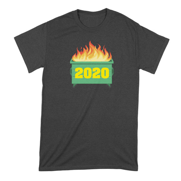 2020 Dumpster Fire Shirt Dumpster Fire 2020 Shirt 2020 Sucks Tshirt