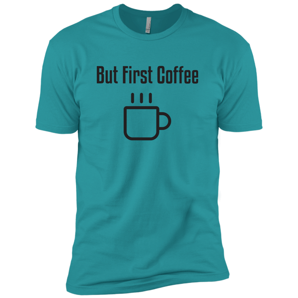But First Coffee Premium Tee