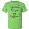 Motivated By Cats And Caffeine T Shirt