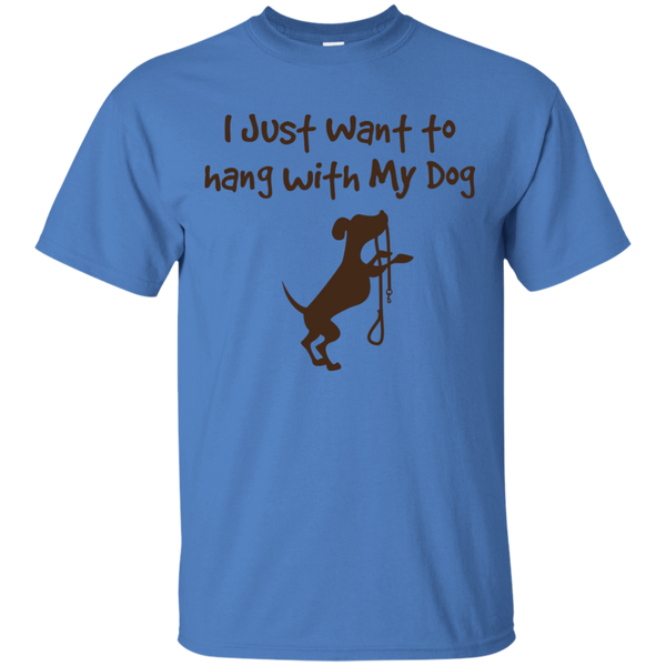 I Just Want To Hang With My Dog T-Shirt