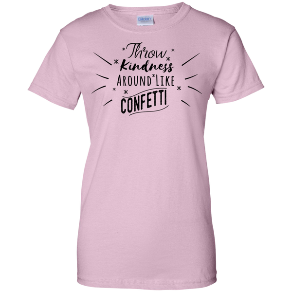Throw Kindness Around Like Confetti Ladies Tee