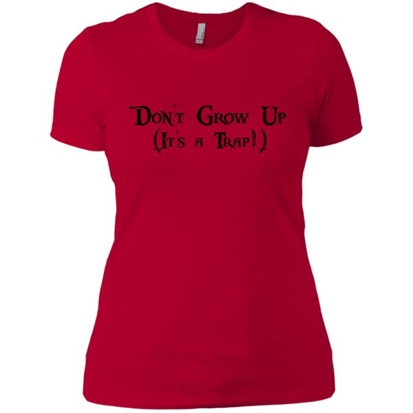 Don't Grow Up Ladies Tee