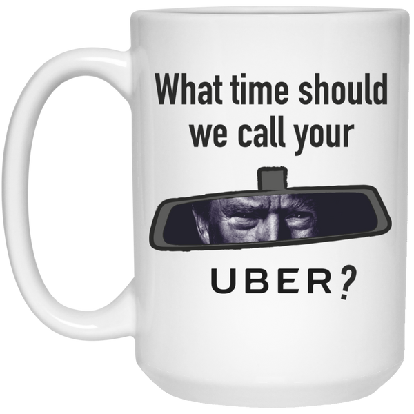 What Time Should We Call Your Uber Mugs- Chrissy Teigen - Donald Trump's Tweet