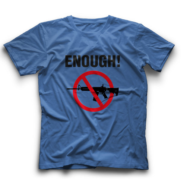 Enough! Gun Control T-shirt