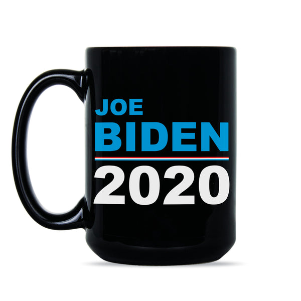 Joe Biden Coffee Mug Biden 2020 Mug Vote Democrat 2020