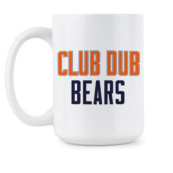Club Dub Bears Coffee Mug Chicago Football Mug