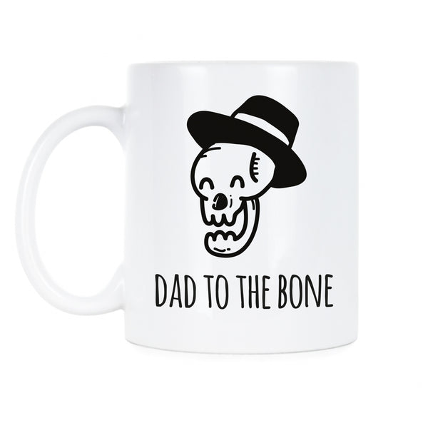Dad to the Bone Mug Dad Joke Mug Funny Dad Coffee Mug