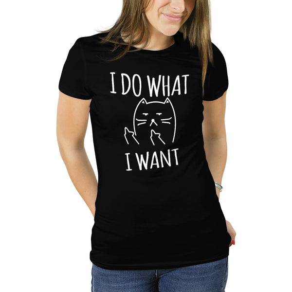 I Do What I Want Cat Next Level Tee