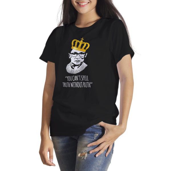 You Can't Spell Truth Without Ruth Tshirt Notorious RBG Shirt