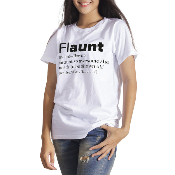 FLAUNT Fun Aunt T-Shirt Funny Aunt Shirt Awesome Aunt Tee Flaunt Auntie Clothing