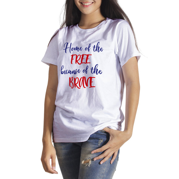 Home of the Free Because of the Brave Shirt USA Patriot Shirt