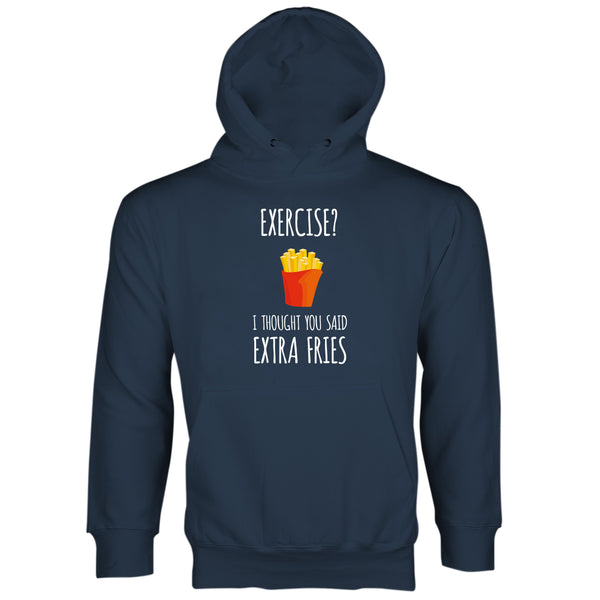 Exercise I Thought You Said Extra Fries Hoodie French Fry Hoodie