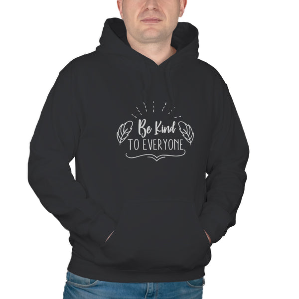 Be Kind to Everyone Kindness Hoodie Choose Kind Hoodie