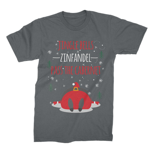 Jingle Bells Zinfandel Pass The Cabernet Shirt Xmas Zinfandel Cabernet T-Shirt Gag Gift